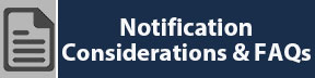 Notification Considerations & FAQs